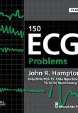 150 ECG Problems (Ấn Bản Lần 4 – Tiếng Việt)