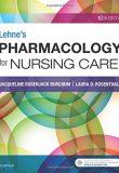 Lehne's Pharmacology for Nursing Care, 10e