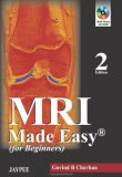 MRI Made Easy, 2nd edition